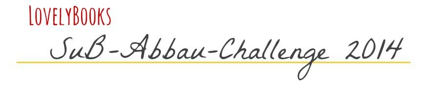 http://www.lovelybooks.de/thema/SuB-Abbau-Challenge-2014-ran-an-die-ungelesenen-B%C3%BCcher--1069995666/