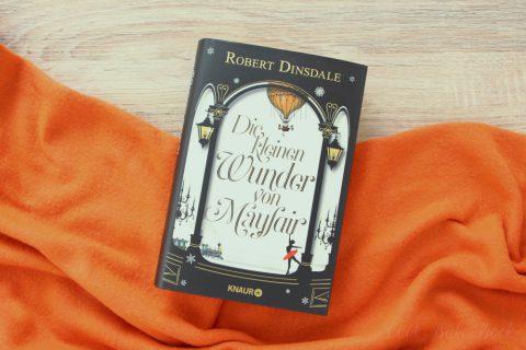 Die kleinen Wunder von Mayfair von Robert Dinsdale Rezension